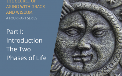 The Secret of Aging With Grace and Wisdom