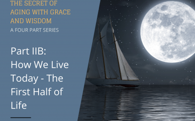 The Secret of Aging With Grace and Wisdom – Part IIB